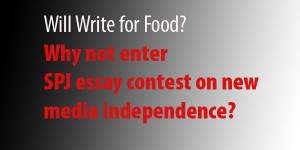 SPJ essay contest explores an independent media