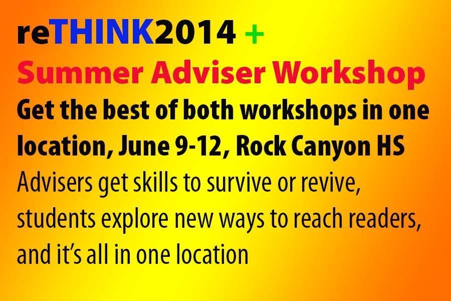 reTHINK2014, Summer Adviser Workshop will connect