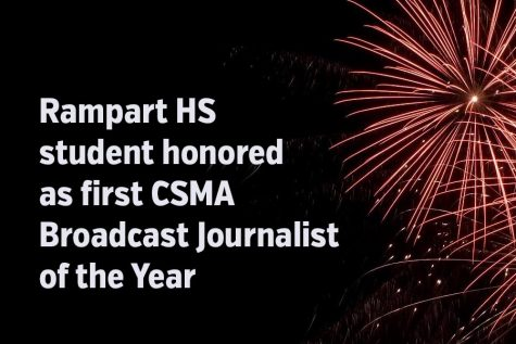 Rampart student named first Broadcast Journalist of the Year