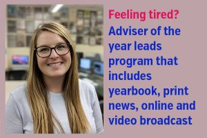 Jessica Hunziker named CSMA Adviser of the Year